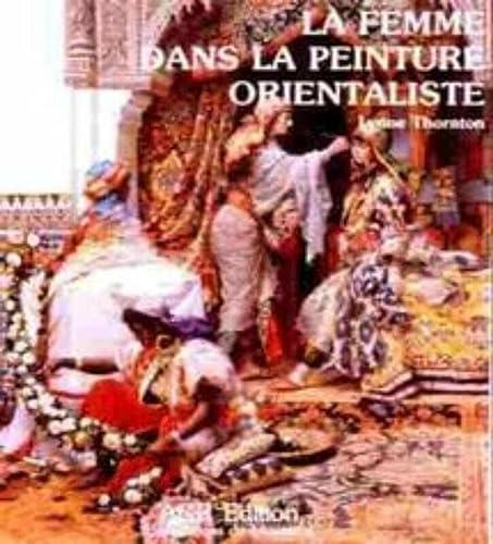 9782867700118: Les orientalistes 3: La femme dans la peinture orientaliste: Women as Portrayed in Orientalist Painting v. 3