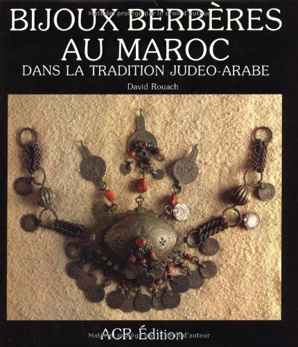 9782867700347: Bijoux Berberes Au Maroc Dans La Tradition Judeo-Arabe
