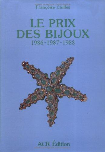 9782867700354: Le Prix des bijoux (1986-1987-1988) (Vol. 1) (French Edition)