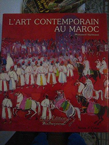 9782867700408: L'Art contemporain au Maroc (French Edition)