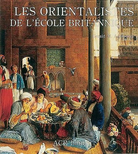 9782867700491: Les Orientalistes de l'Ecole Britannique, Vol. 9 (Les Orientalistes) (French Edition)
