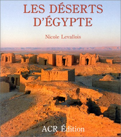 9782867700507: Les Deserts d'Egypte (French Edition)