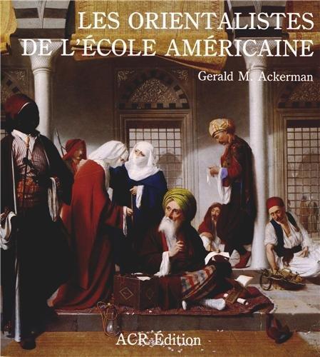 9782867700675: Les orientalistes de l'ecole americaine