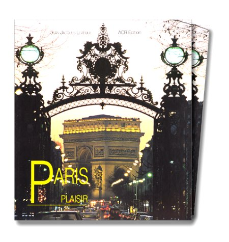 Paris Plaisir; Printed In French *: LEVEQUE, Jean Jacques