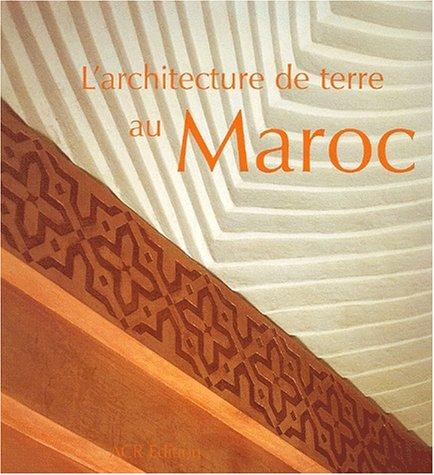 L'architecture de terre au Maroc: Zerhouni, Selma