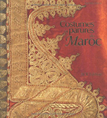 9782867701610: Costumes et parures du Maroc