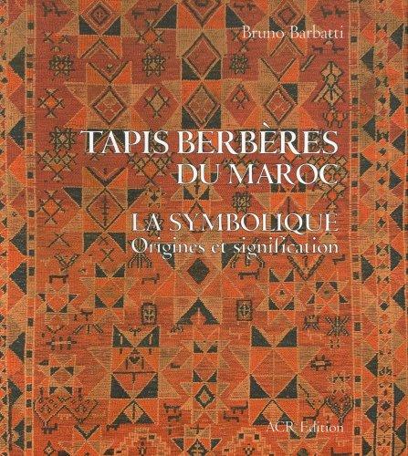 9782867701801: Tapis berb�res du Maroc : La symbolique, Origines et signification