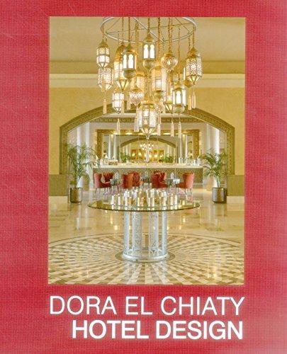 9782867702068: Dora el Chiaty: Hotel Design (English and French Edition)