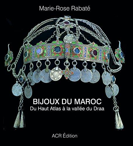 9782867702105: Les bijoux du Maroc : Du Haut Atlas à la vallée du Draa