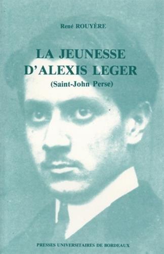 9782867810862: La Jeunesse D'Alexis Leger: Pau-Bordeaux 1899-1912