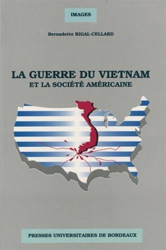 9782867811227: La guerre du Vietnam et la soci�t� am�ricaine