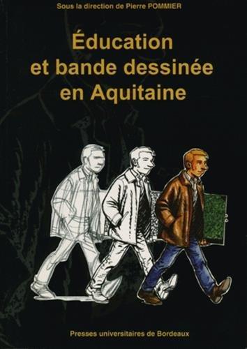 9782867812385: Education et bande dessin�e en Aquitaine