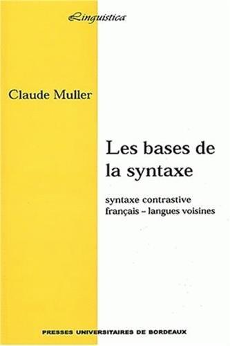 9782867812910: Les bases de la syntaxe. Syntaxe contrastive Français - Langues voisines