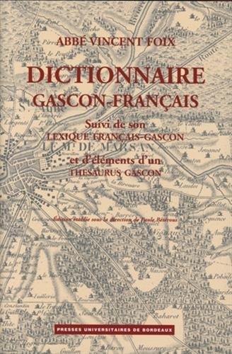 Dictionnaire gascon-français (Landes), suivi du lexique français-gascon ...