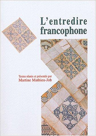 9782867813290: L'entredire francophone