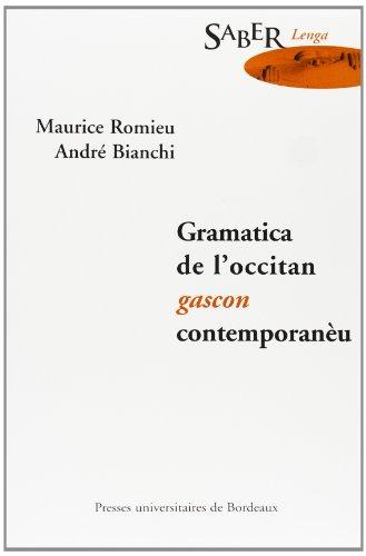 9782867813474: gramatica de l'occitan gascon contemporaneu