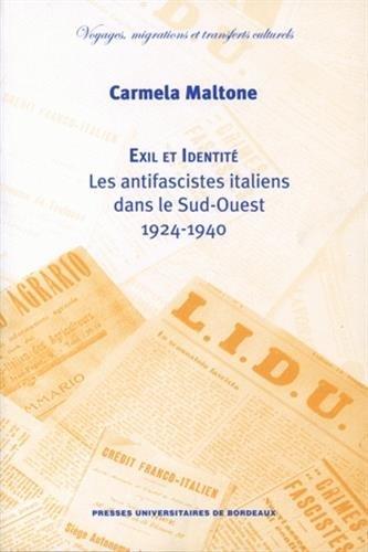 Exil et identite les antifascistes italiens dans le sud ouest 192: Maltone Carmela