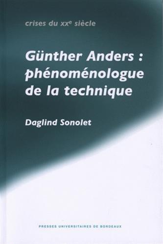 9782867813979: Günther Anders : phénoménologue de la technique