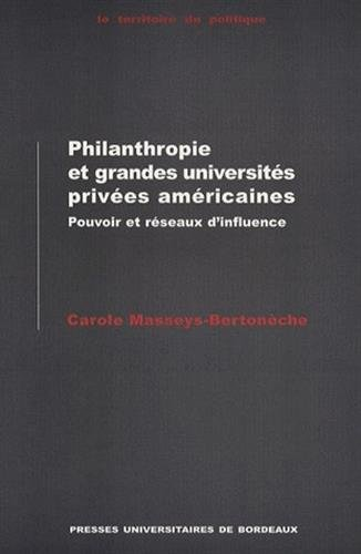 Philanthropie et grandes universites privees americaines, pouvoir: Masseys-Bertoneche, C.