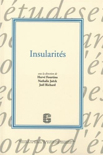 insularités: Herv� Fourtina, Jo�l Richard, Nathalie Ja�ck