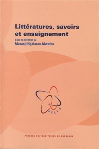 littératures, savoirs et enseignement: Musanji Ngalasso-Mwatha