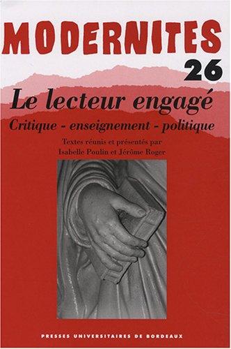 Modernites No 26 Lecteur engage critique enseignement politique: Poulin, Isabelle
