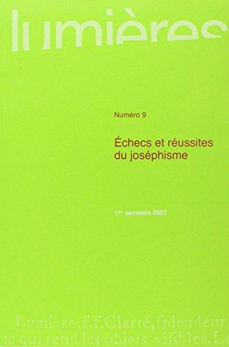 Lumieres No 9. Echecs et reussites du josephisme: Collectif