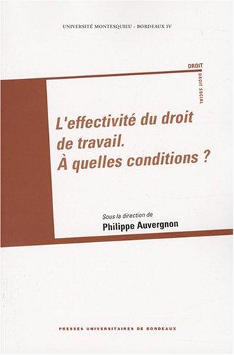 """""""l'effectivité du droit de travail ; à quelles conditions ?"""": Antoine ..."""