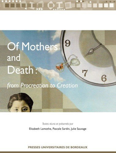 Of Mothers and Death : From Procreation: Susan Barrett; Lucy