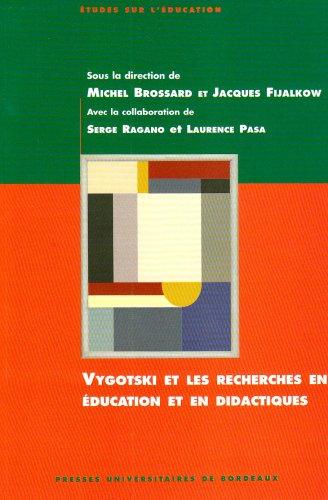 9782867814969: Vygotski et les recherches en �ducation et en didactiques