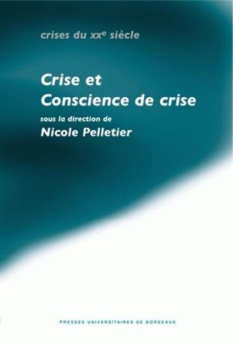 Crises et conscience de crise dans les pays de langue allemande (années vingt et ...
