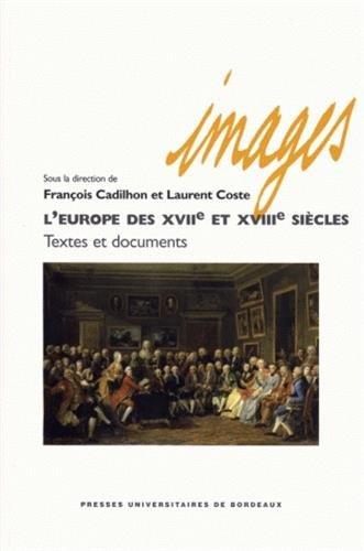 L'Europe des XVIIe et XVIIIe siecles textes et documents: Collectif