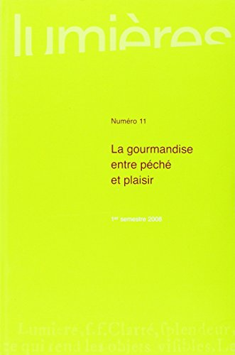 Gourmandise Entre Peche et Plaisir (French Edition): Collectif