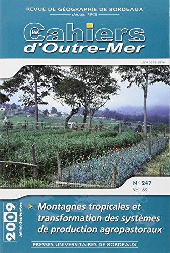 Montagnes tropicales production agro pastorale: Collectif