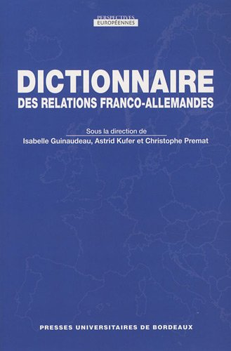 9782867815508: Dictionnaire des relations franco-allemandes (French Edition)