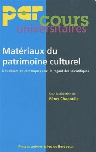 Materiaux du patrimoine culturel Des decors de ceramiques sous: Collectif