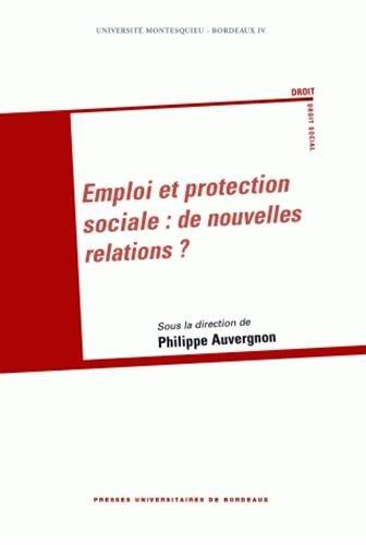 Emploi et protection sociale: Philippe Auvergnon