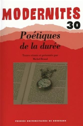 Modernites No 30 Poetique de la duree: Collectif