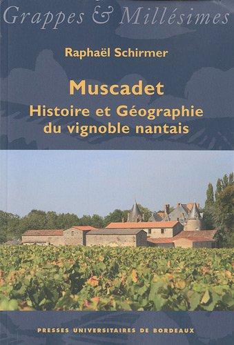 9782867816239: Muscadet : Histoire et Géographie du vignoble nantais