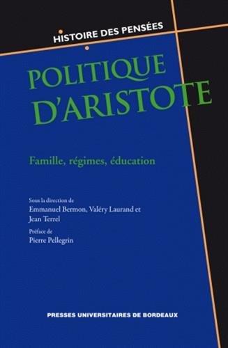 9782867816321: Politique d'Aristote : Famille, régimes, éducation