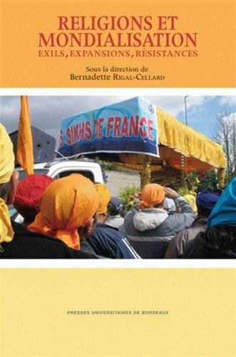 """""""religions et mondialisation ; exils, expansions, résistances"""": Bernadette ..."""