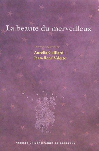 La beauté du merveilleux: Jean-René Valette