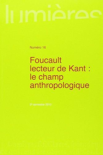 9782867816826: Lumières, N\textdegree 16, 2e semestre 2 : Foucault lecteur de Kant : le champ anthropologique