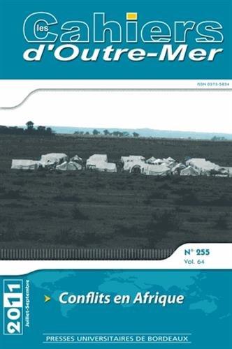 Les cahiers d'outre mer No 255 Conflits en Afrique: Collectif