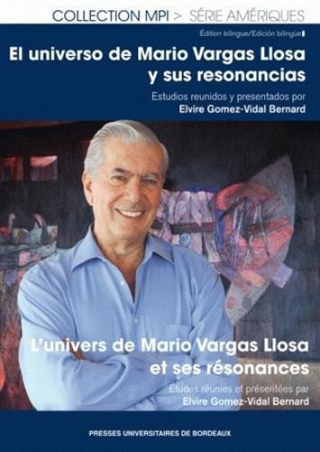 l'univers de mario vargas llosa: Elvire Gomez-Vidal Bernard