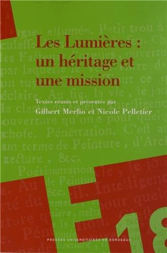 Les Lumières : un héritage et une mission : Hommage Jean Mondot