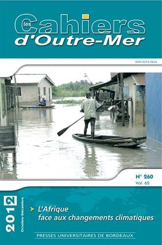 Les Cahiers d'outre mer No 260 L'afrique face aux changements: Collectif