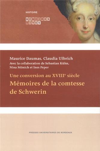 9782867818479: Mémoires de la comtesse de Schwerin : Une conversion au XVIIIe siècle (Mémoires Vives)