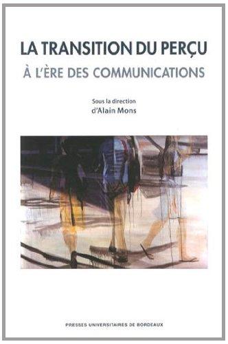 Transition du perçu à l'ère des communications