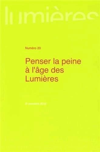 Lumières, N° 20, 2e semestre 2 : Penser la peine à l'&...